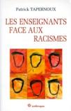 Frédéric Tapernoux - Les enseignants face aux racismes.