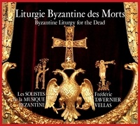 Frédéric Tavernier-Vellas - Liturgie Byzantine des Morts. 1 CD audio