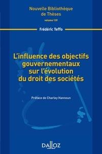 Frédéric Teffo - L'influence des objectifs gouvernementaux sur l'évolution du droit des sociétés.