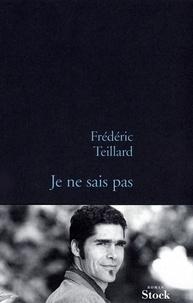 Frédéric Teillard - Je ne sais pas.
