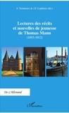 Frédéric Teinturier et Jean-François Laplénie - Lectures des récits et nouvelles de jeunesse de Thomas Mann (1893-1912).