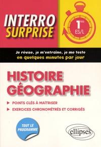 Frédéric Testu et Bernadette Tisserand - Histoire géographie 1res ES/L.