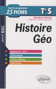 Frédéric Testu et Bernadette Tisserand - Histoire-Géographie Terminale S - Nouvelle édition conforme au nouveau programme.