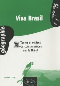 Frédéric Testu - Viva Brasil - Testez et révisez vos connaissances sur le Brésil.