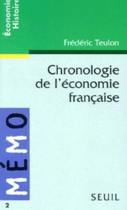 Frédéric Teulon - Chronologie de l'économie française.