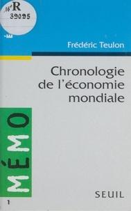 Frédéric Teulon - Chronologie de l'économie mondiale.