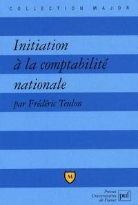 Initiation à la comptabilité nationale - Frédéric Teulon  