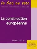 Frédéric Teulon - La construction européenne.