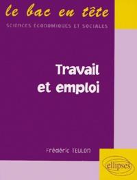 Frédéric Teulon - Travail et emploi.