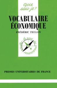 Frédéric Teulon - Vocabulaire économique.