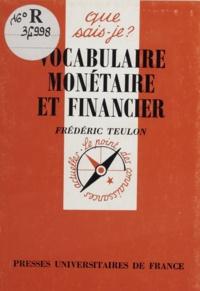 Frédéric Teulon - Vocabulaire monétaire et financier.