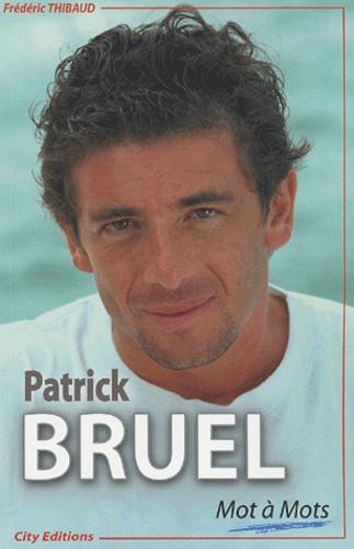 Frédéric Thibaud - Patrick Bruel.