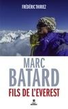 Frédéric Thiriez - Marc Batard - Fils de l'Everest.