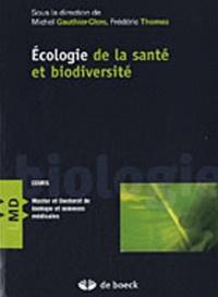Frédéric Thomas et Michel Gauthier-Clerc - Ecologie de la santé et biodiversité.