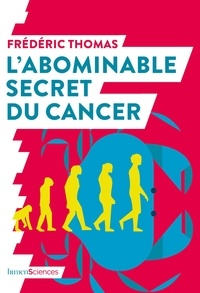 Ebooks à téléchargement gratuit pour kindle L'abominable secret du cancer 9782379310171