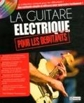Frédéric Thomasseau - La guitare électrique pour les débutants. 1 DVD