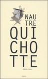 Frédéric Thurre - Nautre Quichotte - L'ivre.
