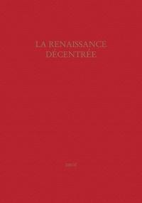Frédéric Tinguely - La Renaissance décentrée - Actes du colloque de Genève (28-29 septembre 2006).