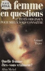 Frédéric Tixier - La Femme en questions.