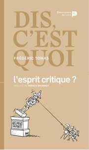 Frédéric Tomas - Dis, c'est quoi l'esprit critique ?.