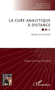 Frédéric Tordo et Elisabeth Darchis - La cure analytique à distance - Skype sur le divan.