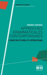 Corridashivernales.be Approches grammaticales contemporaines - Constructions et opérations Image