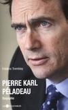 Frédéric Tremblay - Pierre Karl Péladeau.