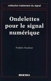 Frédéric Truchetet - Ondelettes pour le signal numérique.