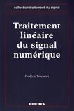 Frédéric Truchetet - Traitement linéaire du signal numérique.