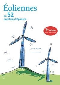 Frédéric Tuillé et Julien Courtel - Eoliennes en 52 questions/réponses.
