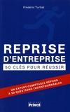 Frédéric Turbat - Reprise d'entreprises - 50 clés pour réussir.
