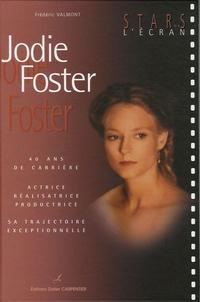 Frédéric Valmont - Jodie Foster.