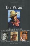 Frédéric Valmont - John Wayne - Le géant de l'ouest.