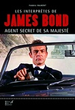 Frédéric Valmont - Les interprêtes de James Bond - Agent secret de sa Majesté.