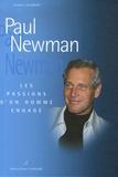 Frédéric Valmont - Paul Newman - Les passions d'un homme engagé.