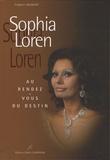 Frédéric Valmont - Sophia Loren - Au rendez-vous du destin.