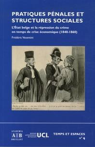 Pratiques pénales et structures sociales - LEtat belge et la répression du crime en temps de crise économique (1840-1860).pdf
