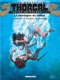 Frédéric Vignaux et Xavier Dorison - Les mondes de Thorgal : Kriss de Valnor Tome 7 : La montagne du temps.