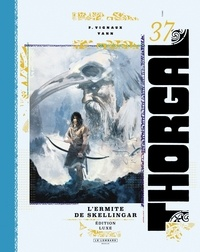 Frédéric Vignaux et  Yann - Thorgal Tome 37 : L'ermite de Skellingar.