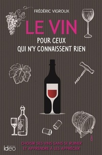 Téléchargement d'ebooks du domaine public Le vin pour ceux qui n'y connaissent rien