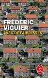 Frédéric Viguier - Aveu de faiblesses.