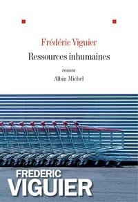 Frédéric Viguier - Ressources inhumaines.