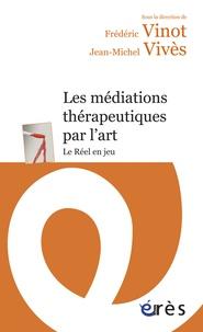Les médiations thérapeutiques par lart - Le réel en jeu.pdf