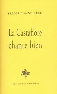 Frédéric Wandelère - La Castafiore chante bien.