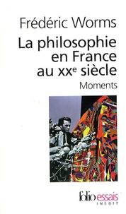 Frédéric Worms - La philosophie en France au XXe siècle - Moments.