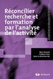 Frédéric Yvon et Marc Durand - Réconcilier recherche et formation par analyse de l'activité.