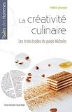 Frédéric Zancanaro - La créativité culinaire - Les trois étoiles du guide Michelin.