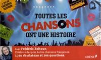 Frédéric Zeitoun - Toutes les chansons ont une histoire.