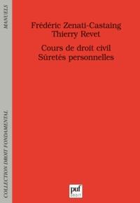 Frédéric Zenati-Castaing et Thierry Revet - Cours de droit civil - Sûretés personnelles.