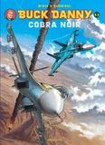 Frédéric Zumbiehl et Francis Winis - Buck Danny Tome 53 : Cobra noir.